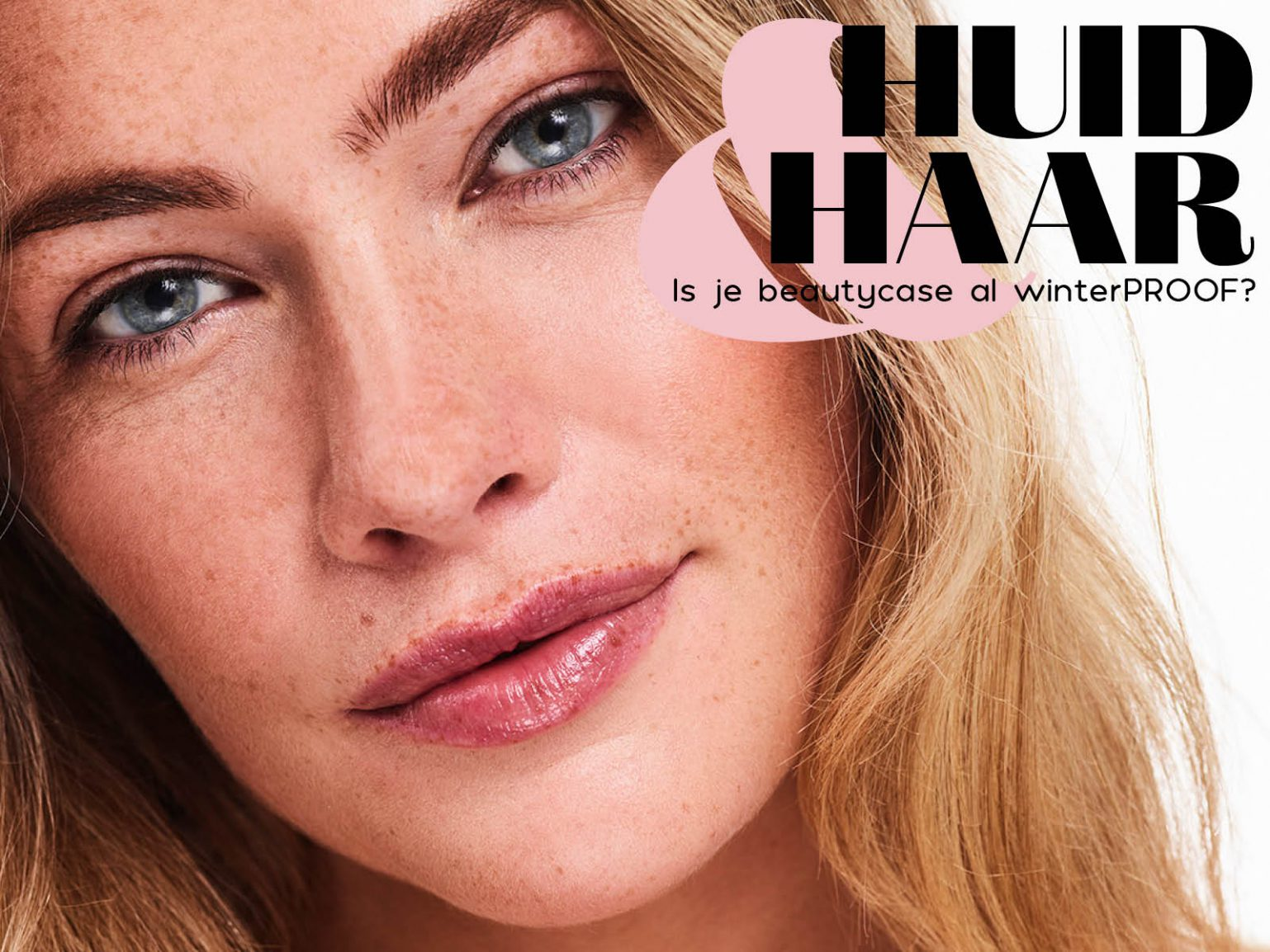 Huid en haar winter Vol Magazine Beauty